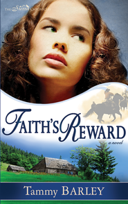 Faith's Reward - eBook  -     By: Tammy Barley