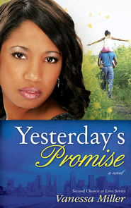 Yesterday's Promise - eBook  -     By: Vanessa Miller