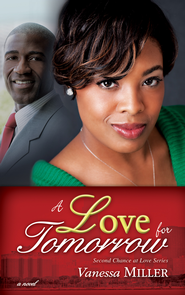 A Love for Tomorrow - eBook  -     By: Vanessa Miller