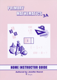 Singapore Math Primary Math Home Instructor's Guide 3A   -