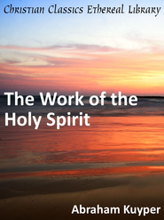 Work of the Holy Spirit - eBook  -     By: Abraham Kuyper