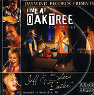 Jeff and Sheri Easter: Live at Oak Tree--CD/DVD   -     By: Jeff & Sheri Easter