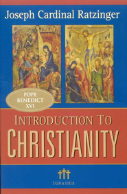 Introduction to Christianity, Revised and Edited Edition  -     By: Joseph Ratzinger