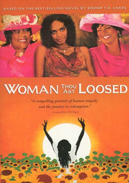 Woman Thou Art Loosed, DVD   -