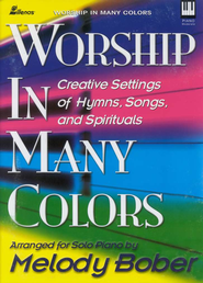 Worship In Many Colors   -     By: Melody Bober