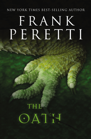 The Oath - eBook  -     By: Frank Peretti