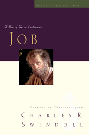Great Lives: Job: A Man of Heroic Endurance - eBook  -     By: Charles R. Swindoll