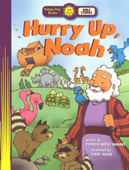 Happy Day Books, Bible Stories: Hurry Up, Noah!   -