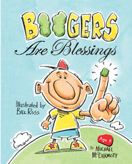 Boogers Are Blessings - eBook  -     By: Michael McDermott, Amy Parker