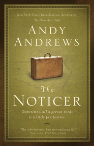 The Noticer: Sometimes, all a person needs is a little perspective - eBook  -     By: Andy Andrews