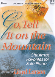 Go, Tell It On the Mountain   -     By: Lloyd Larson