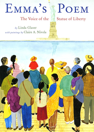 Emma's Poem: The Voice of the Statue of Liberty  -     By: Linda Glaser