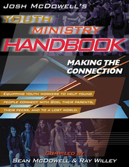 Josh McDowell's Youth Ministry Handbook: Making the Connection - eBook  -     By: Josh McDowell
