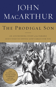 The Tale of Two Sons: Forgiveness: An Astonishing Study of the Parable Jesus Told to Unveil God's Grace  -     By: John MacArthur