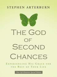 The God of Second Chances: Experiencing His Grace for the Rest of Your Life - eBook  -     By: Stephen Arterburn