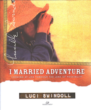I Married Adventure - eBook  -     By: Luci Swindoll