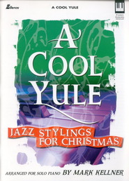 A Cool Yule   -     By: Mark Kellner