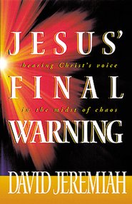 Jesus' Final Warning - eBook  -     By: Dr. David Jeremiah