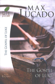 The Gospel of Luke - eBook  -     By: Max Lucado