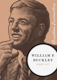 William F. Buckley - eBook  -     By: Jeremy Lott