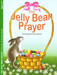 The Jelly Bean Prayer, Ages 4-7 Activity Book   -
