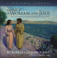 Portrait of a Woman and Jesus - A Personal Journey  -              By: Barbara Quillen Egbert