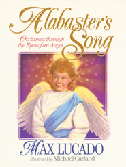 Alabaster's Song - eBook  -     By: Max Lucado