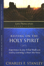 Charles Stanley Life Principles Study Guides: Relying on the Holy Spirit - eBook  -     By: Charles F. Stanley