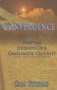Convergence: Spiritual Journeys of a Charismatic Calvinist  -     By: Sam Storms