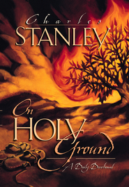 On Holy Ground: A Daily Devotional - eBook  -     By: Charles F. Stanley