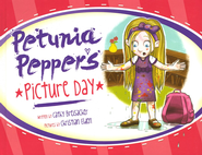 Petunia Pepper's Picture Day   -              By: Cathy Breisacher