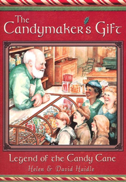 The Candymaker's Gift: Legend of the Candy Cane   -     By: Helen Haidle, David Haidle