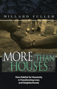 More Than Houses - eBook  -     By: Millard Fuller