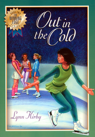 The Winning Edge Series: Out In The Cold - eBook  -     By: Lynn Kirby