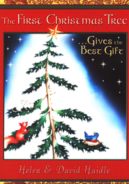 The First Christmas Tree, Inspirational Booklet   -     By: Helen Haidle, David Haidle