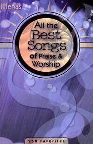 All the Best Songs of Praise & Worship   -