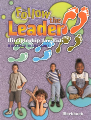 Follow the Leader, Workbook Discipleship for Kids  -