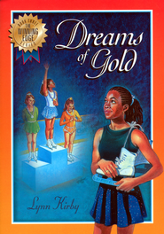 The Winning Edge Series: Dreams of Gold - eBook  -     By: Lynn Kirby