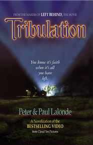 Tribulation: The Novel - eBook  -     By: Peter LaLonde, Paul LaLonde
