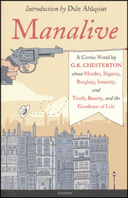 Manalive  -     By: G.K. Chesterton