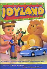 Joyland: A Children's Christmas Musical Teaching the Blessing of Giving  -