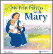My First Prayers with Mary  -     By: Maite Roche