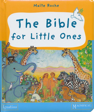 The Bible For Little Ones  -     By: Maite Roche