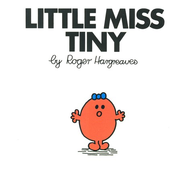 Little Miss Tiny  -     By: Roger Hargreaves