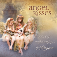 Angel Kisses: A Book of Comfort and Joy . . . - eBook  -     By: Lisa Jane