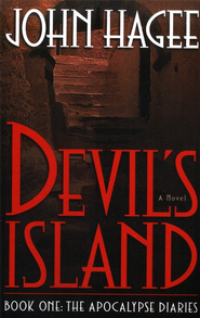 Devil's Island: A Novel - eBook  -     By: John Hagee