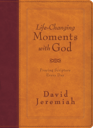 Life-Changing Moments with God: Praying Scripture Every Day (NKJV) - eBook  -     By: David Jeremiah
