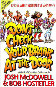 Don't Check Your Brains at the Door - eBook  -     By: Josh McDowell, Bob Hostetler