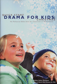 Quick Start Drama for Kids: Christmas  -
