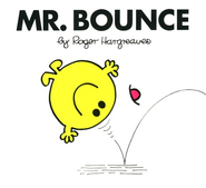 Mr. Bounce  -              By: Roger Hargreaves